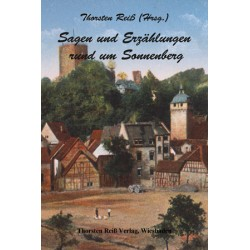Thorsten Reiß (Hrsg.), Sagen und Erzählungen rund um Sonnenberg (2014), ebook