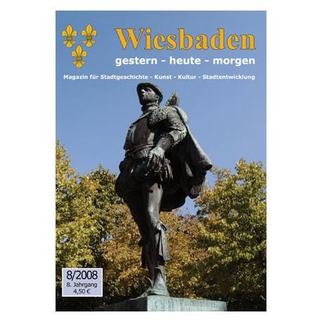 Wiesbaden. Gestern, Heute, Morgen. Heft 8/2008
