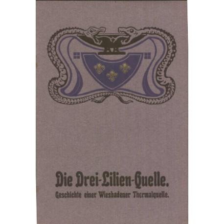 Die Drei-Lilien-Quelle, Geschichte einer Wiesbadener Thermalquelle