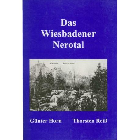 G. Horn, T. Reiß, Das Wiesbadener Nerotal (1998)