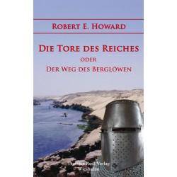 Robert E. Howard, Die Tore des Reiches oder: Der Weg des Berglöwen (2015), ebook