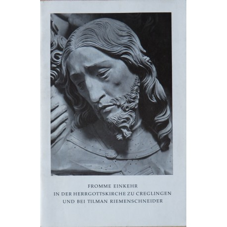 H. Mohr de Sylva, Fromme Einkehr in der Herrgottskirche zu Creglingen und bei Tilman Riemenschneider (o.J.)