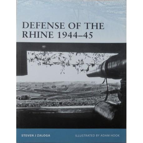 Steven J. Zaloga, Defense of the Rhine 1944-45. Osprey Fortress 102, 2011