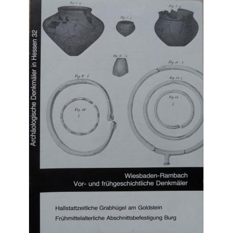 Wiesbaden Rambach. Vor- und frühgeschichtliche Denkmäler. Archäologische Denkmäler in Hessen 32, 1983