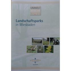 Landschaftsparks in Wiesbaden. Umweltbericht Nr. 20, 2008