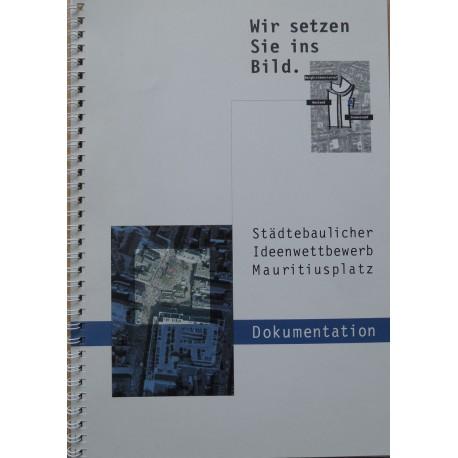 Städtebaulicher Ideenwettbewerb Mauritiusplatz. Dokumentation (2001)