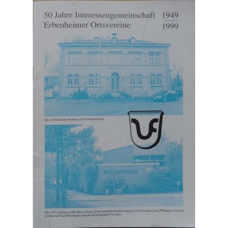 50 Jahre Interessengemeinschaft Erbenheimer Ortsvereine 1944 - 1999