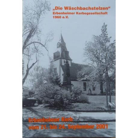 Die Wäschbachstelzen. Erbenheimer Werbegesellschaft 1960 e.V., Erbenheimer Kerb vom 21. bis 24. Sept. 2001