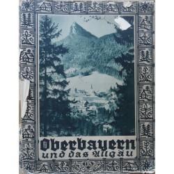 Oberbayern und das Allgäu (o.J.)