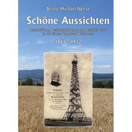 Bernd Michael Neese, Schöne Aussichten.  (2016)