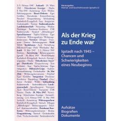 Heimat- und Geschichtsverein Igstadt e.V. (Hg.)  Als der Krieg zu Ende war (2017).