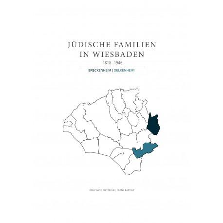 W. Fritzsche, F. Bartelt, Jüdische Familien in Wiesbaden. 1818-1946. Band 1 (2017)