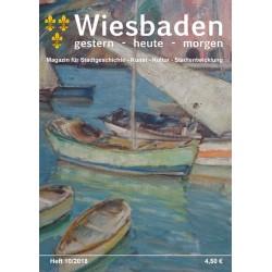 Wiesbaden. Gestern, Heute, Morgen. Heft 10/2018