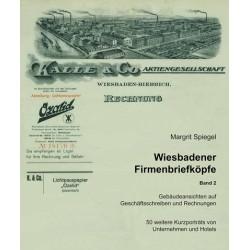 Margrit Spiegel, Wiesbadener Firmenbriefköpfe. Bd. 2 (2011)