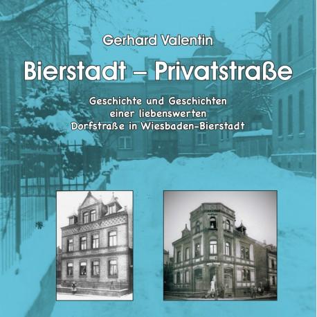 Gerhard Valentin, Bierstadt - Privatstraße (2019)