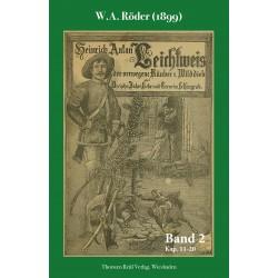 W.A. Röder, Heinrich Anton Leichtweis, der verwegene Räuber und Wilddieb (1899), Band 2 (2020), ebook