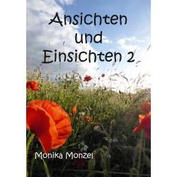 Monika Monzel, Ansichten und Einsichten 2