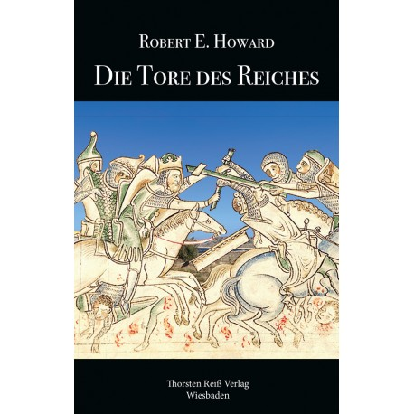 Robert E. Howard, Die Tore des Reiches (2020)