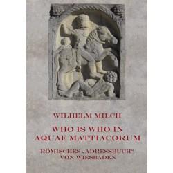"""Wilhelm Milch   Who is who in Aquae Mattiacorum Römisches """"Adressbuch"""" von Wiesbaden (2011)"""