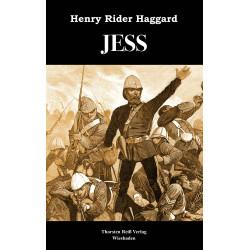 Henry Rider Haggard,  JESS (2021)