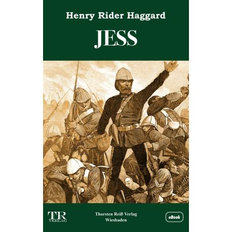 Henry Rider Haggard,  JESS (2021), eBook