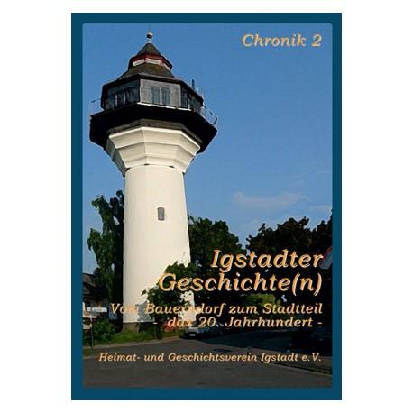 Heimat und Geschichtsverein Igstadt e.V., Igstadter Geschichte(n). Chronik 2 (2009)