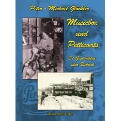 Peter-Michael Glöckler, Musicbox und Petticoats  (2014).