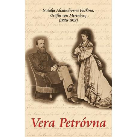 Natalja Alexandrovna Puškina, Vera Petróvna.  (2007)