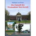 Michael von Poser, Die Zukunft des Wiesbadener Kurviertels  (2002)